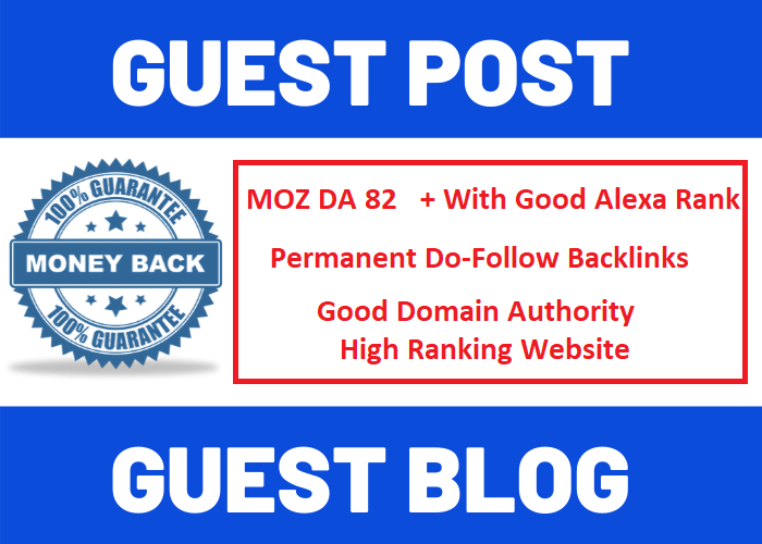SEO Guest Post On Moz DA 82 With Good Alexa Rank