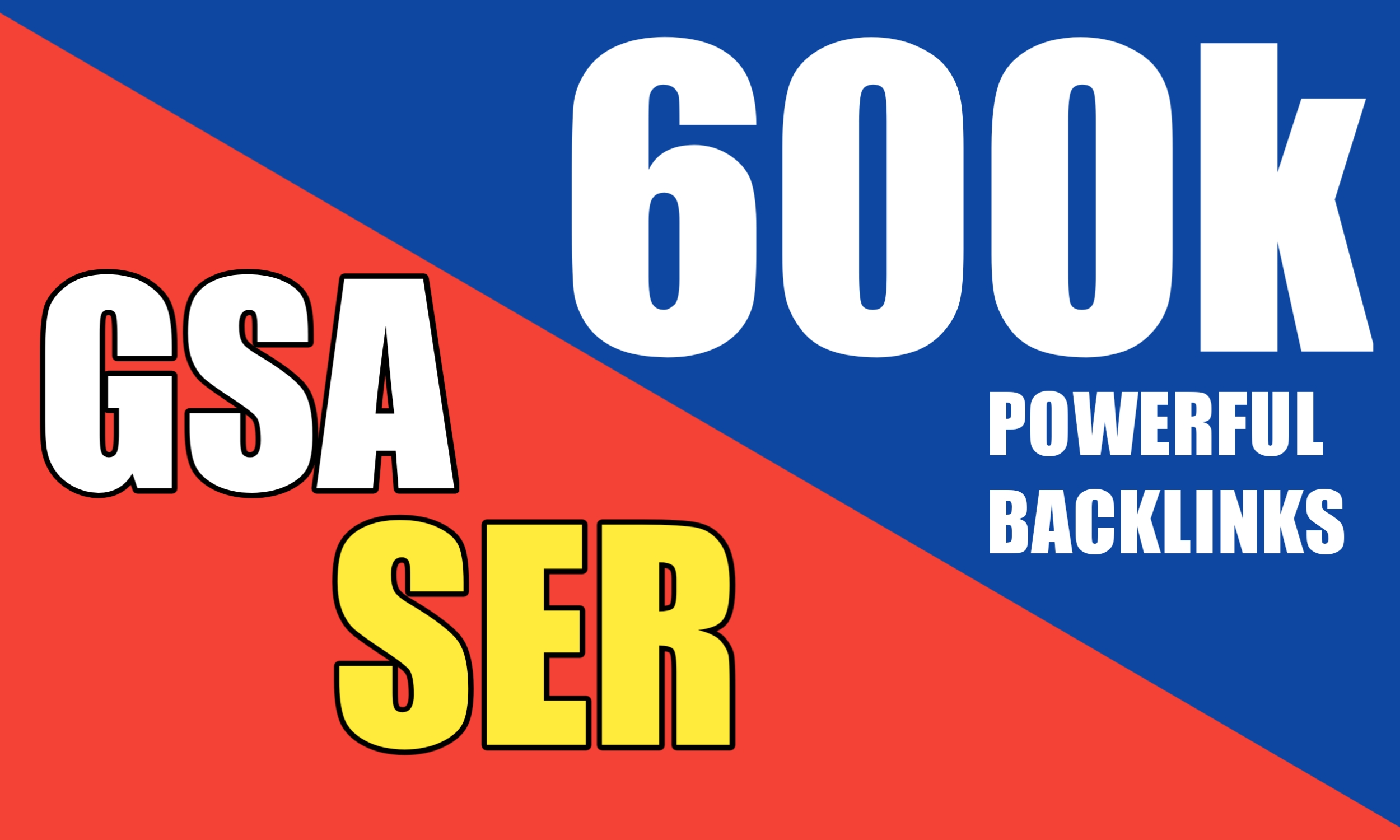I'll provide 600000 GSA SER Verified Backlinks For Link Boost