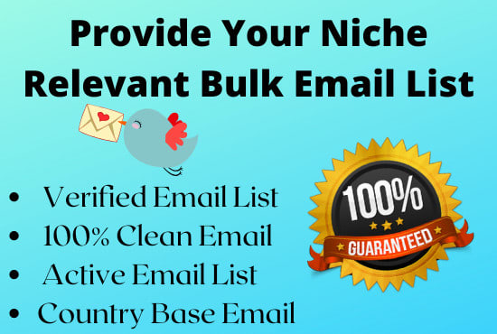 I will provide your niche targeted 5000 Email list