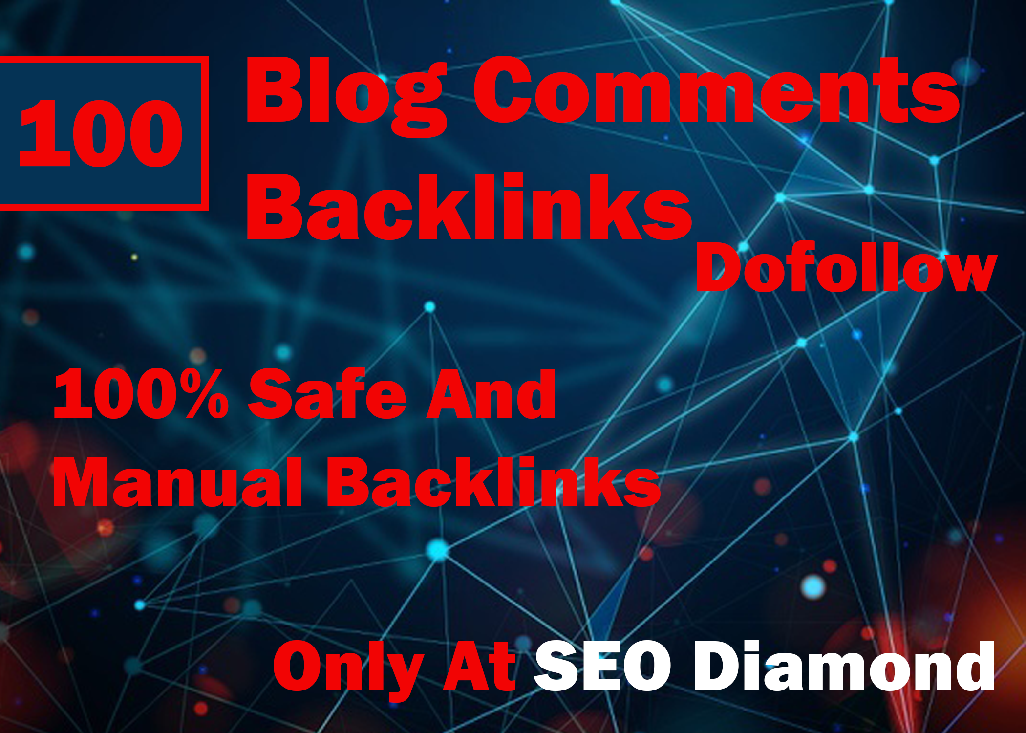 I Will do 100 Dofollow Blog Comments Backlinks