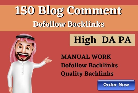 I will provide 150 dofollow blog comment backlinks with high da pa