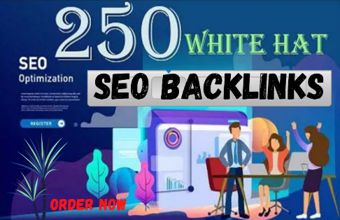 Create 250 SEO Backlinks White Hat Manual Link Building Service For Google Top Ranking Welcome
