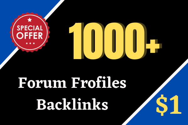 I will Create 1000 Forum Profiles Backlinks