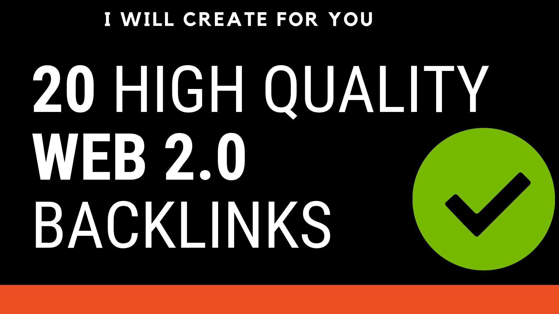 i will create 20 high quality web 2.0 backlinks