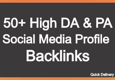 I will build 50 high DA and PA Social Media Profile backlinks