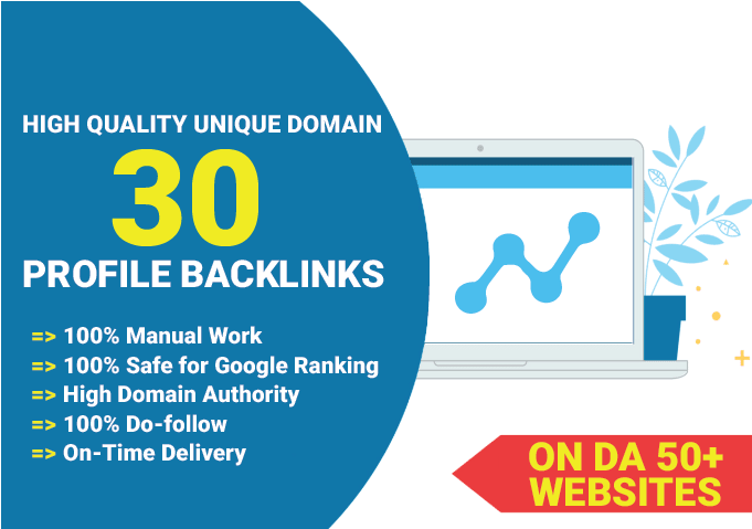 I will build 30 high quality profile backlinks on DA 50+ websites