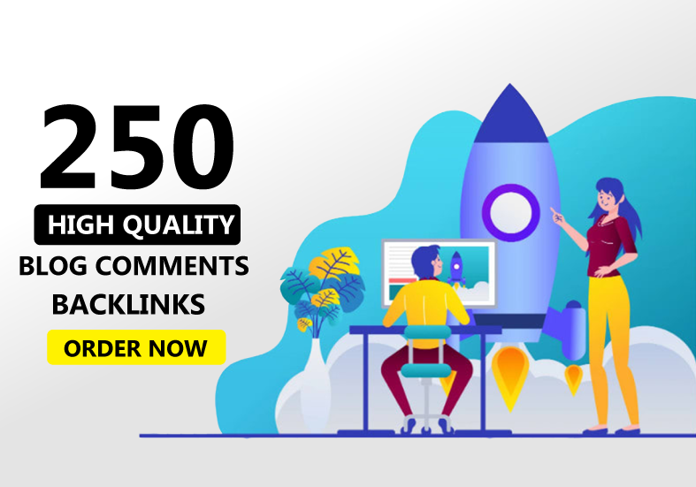 Create 250 blog comments with great page authority domains authority