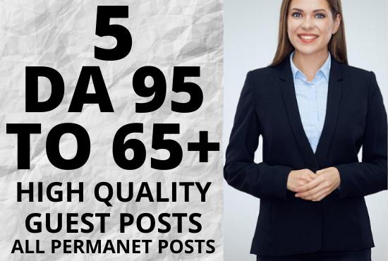 I will create manually 5 DA 95 to 65+ permanent guest post + 10 high DA profile backlinks free