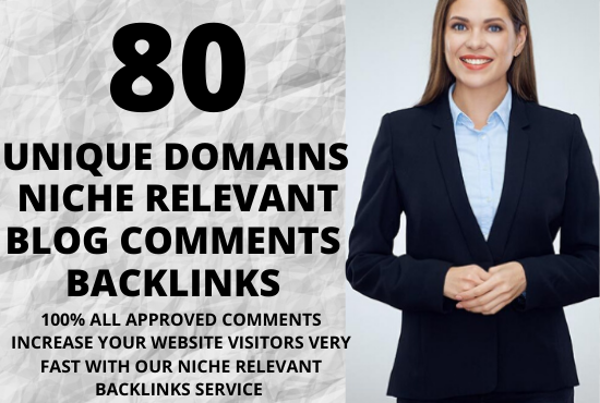 i will create 80 unique domains niche relevant blog comments backlinks
