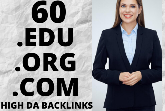 Boost your website ranking on google with 60 .EDU .ORG .COM high DA backlinks