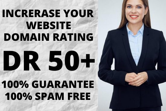 I will increase your website domain rating Ahrefs DR 50+ in 20 days GUARANTEED