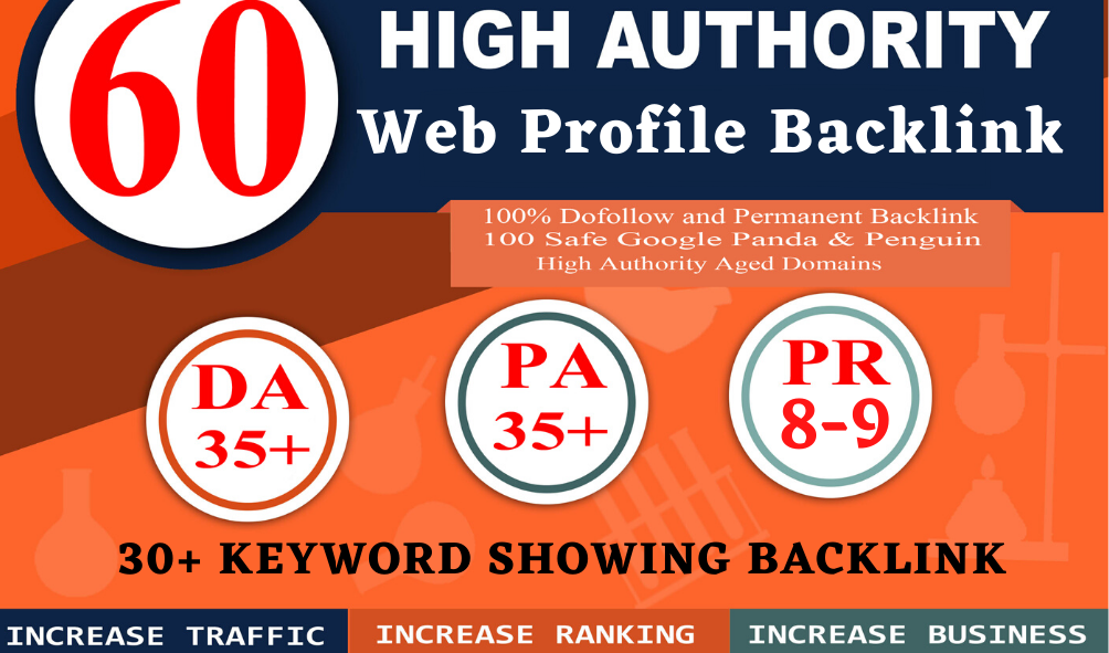 Create 60 High DA /PA/pr8-Pr9 Domain Authority With 30+ Keyword Showing Backlink for Rank On Google
