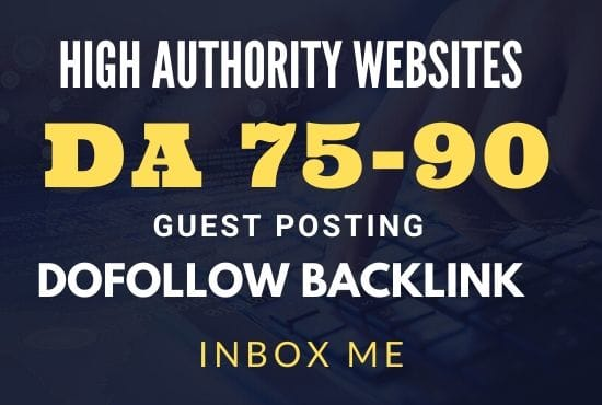 I Will Publish 80 Guest Posts Backlinks on High DA 75+