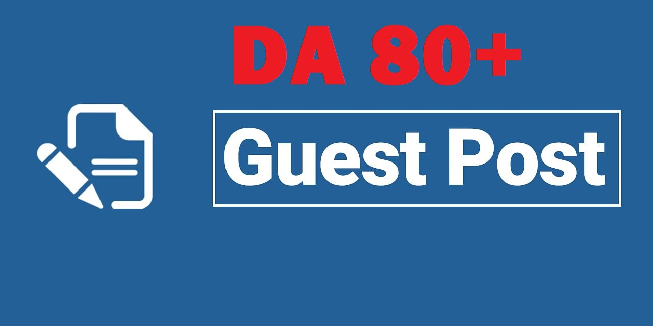 Write & Publish 5 Guest Post From 90+ DA Site With 800 Words Unique Content Each Post