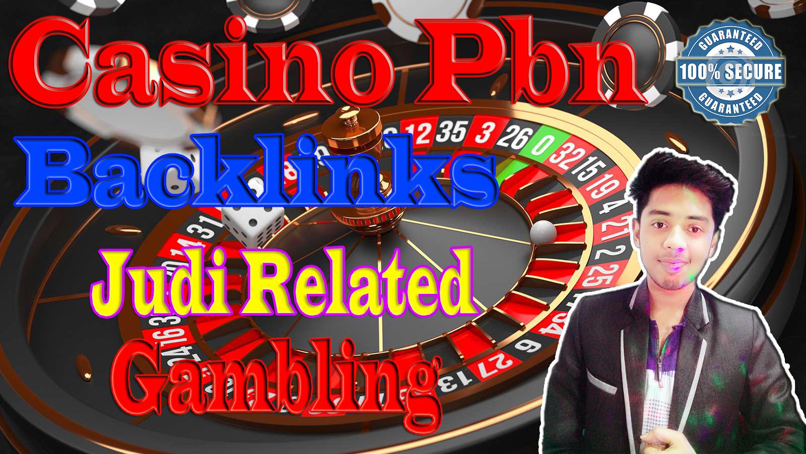 650+ Casino Pbn Backlink,  judi,  Poker Related Casino Gambling,  Top Rank Your Casino Website