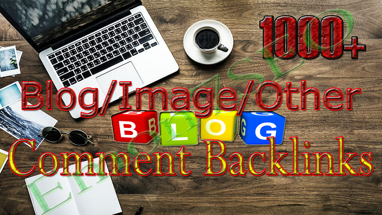 Create 1000+ Blog/Image/Other Comment Backlinks