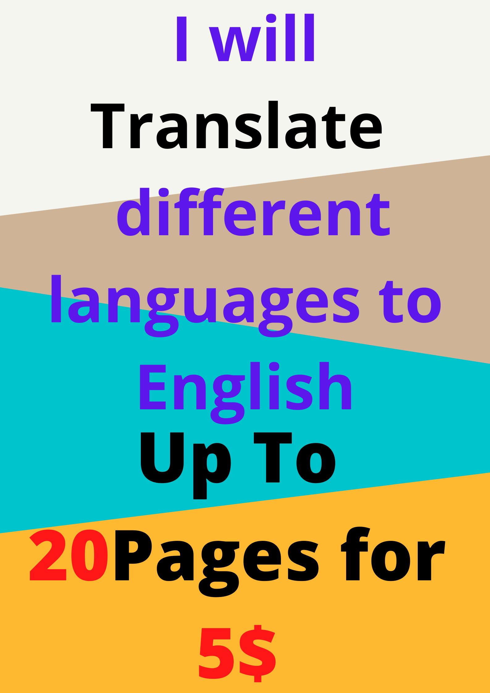 I will Professionally Translate any languages to English
