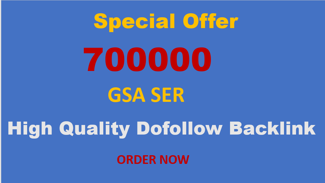 I will build 700000 gsa dofollow SEO backlinks for website ranking on Google pages