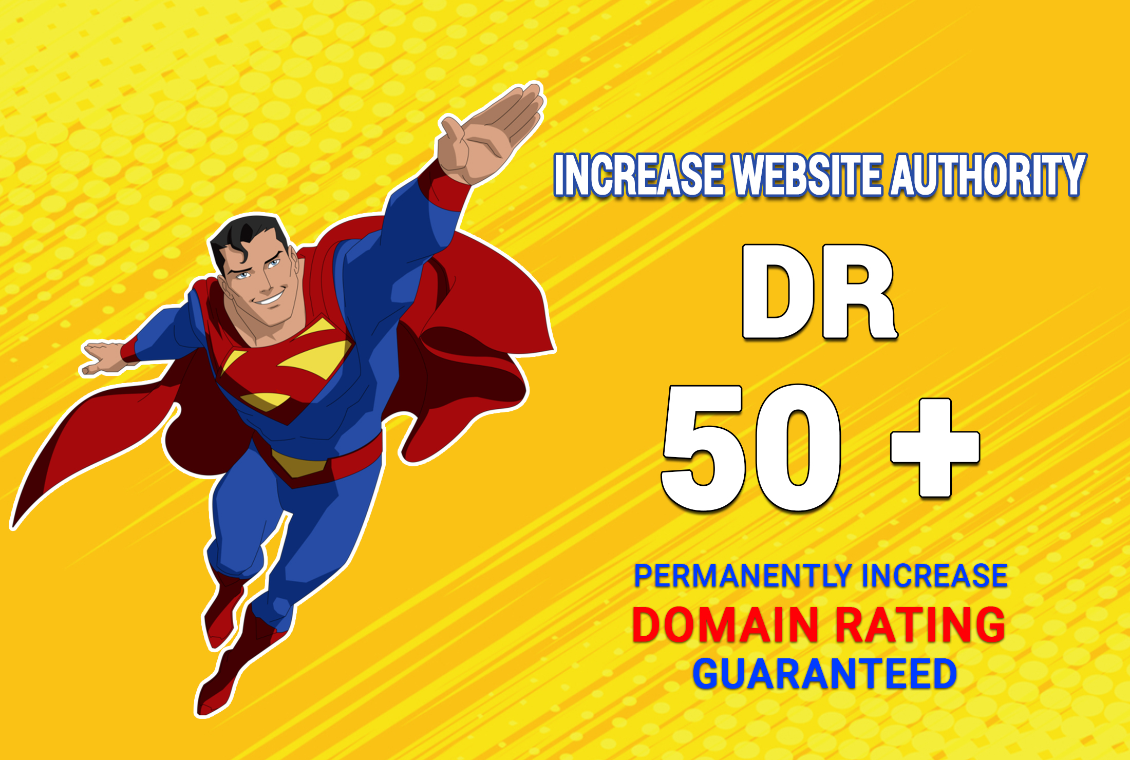 I will increase domain rating DR ahrefs to 50 plus guaranteed