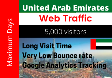 5000+ low bounce rate UAE visitors Google Analytics Traceable