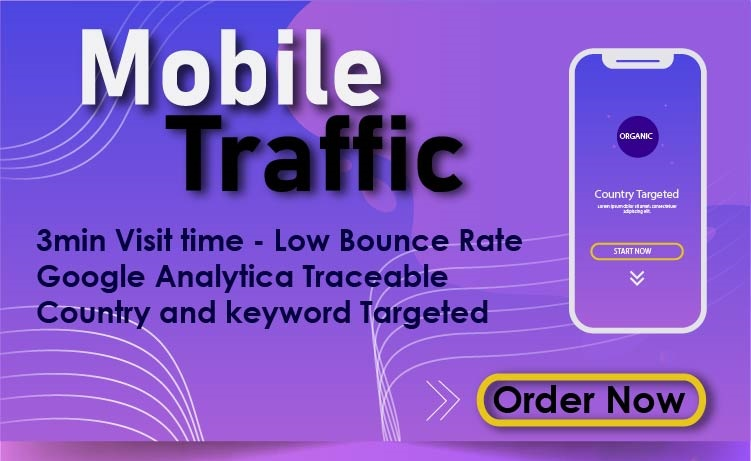 5000+ Organic Country Targeted Mobile Traffic to your Website