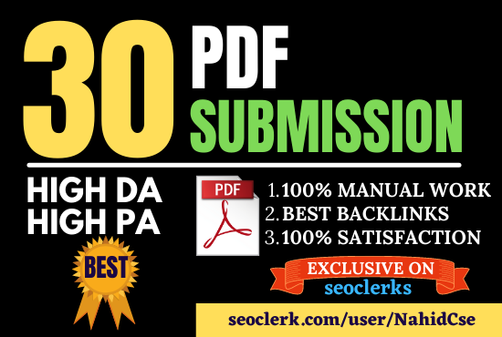I will do pdf submission or article submission to 30 high authority sites for SEO backlinks