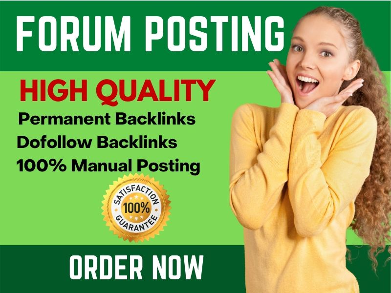 Manually 30 Forum Posting High Quality SEO Backlinks Link building