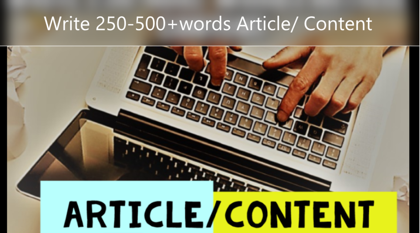 Write 250-500+ words content/article