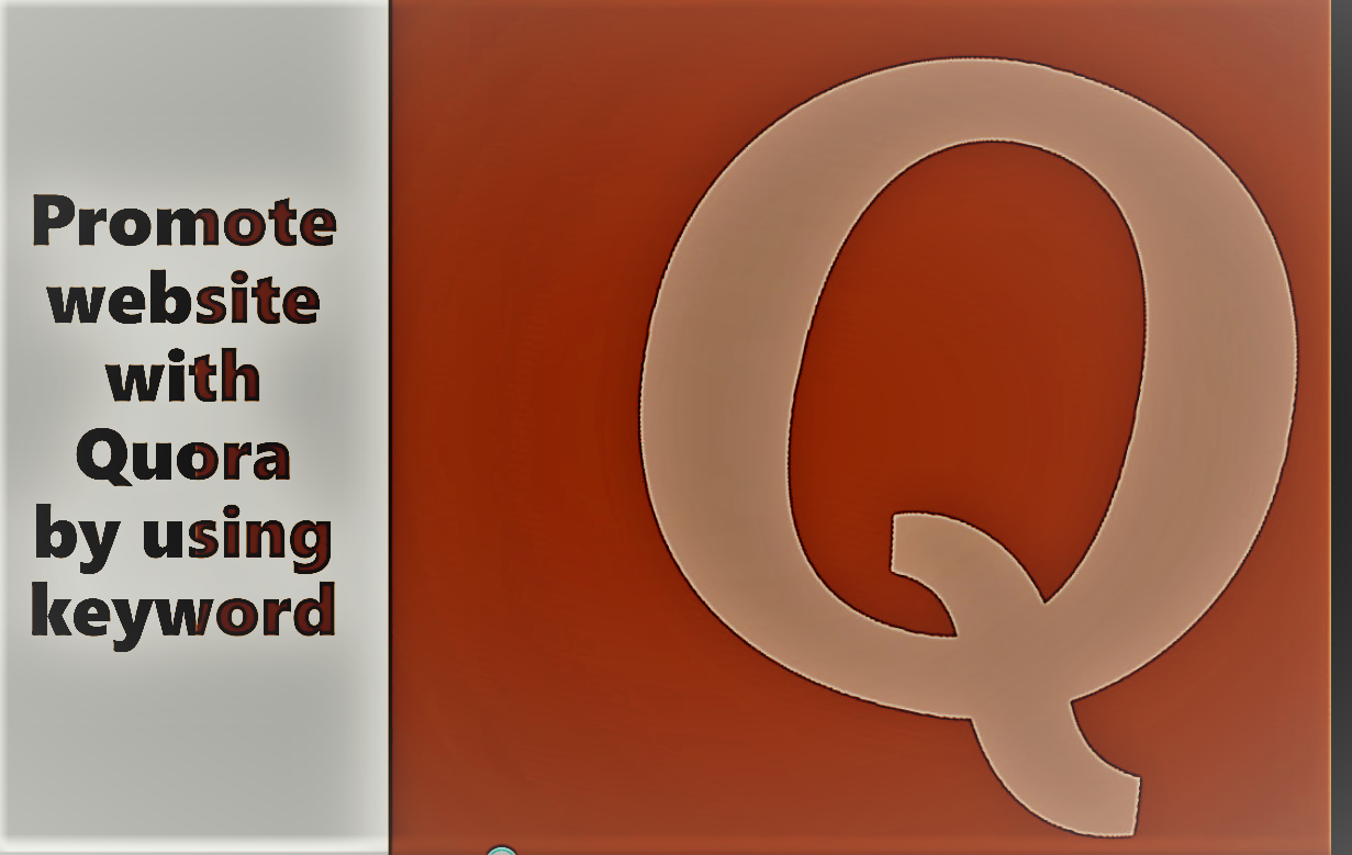 Promote your website & get traffic with Quora 20 answer by using website link