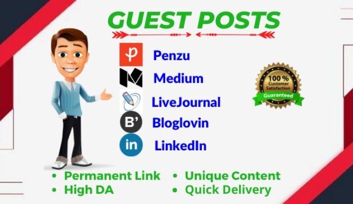 I will do 3 High DA Guest post on da 91 to 98 websites