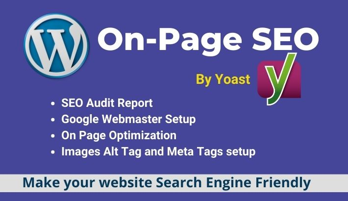 I will do WordPress on page SEO and technical on page optimization with Yoast