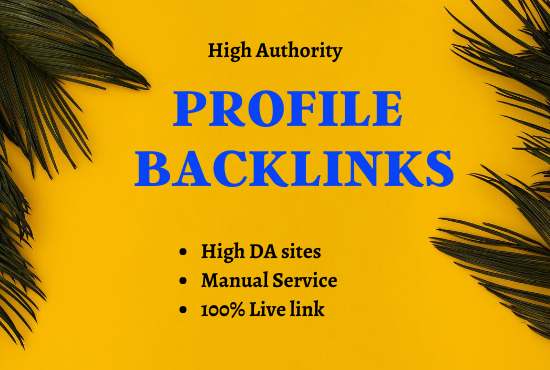 I will do 50 high authority profile backlinks manually