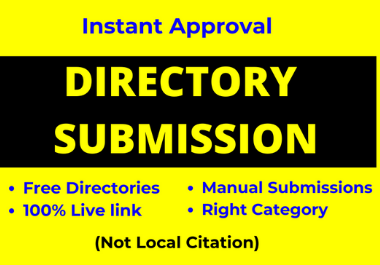 Instant Approve 30 Directory Submissions live link manually for website ranking