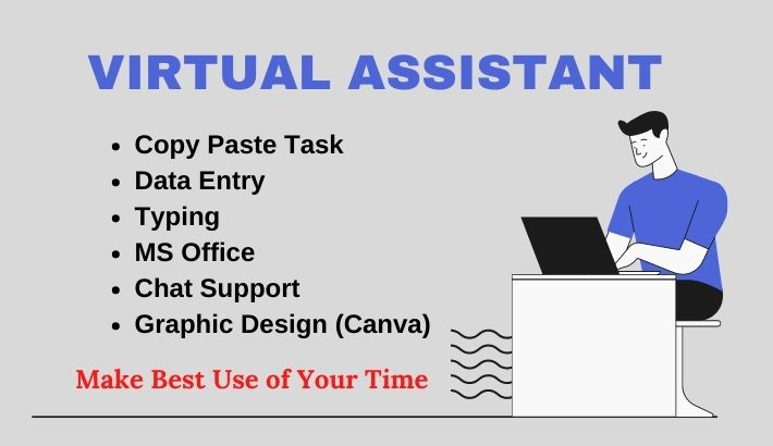 I will be your virtual assistant for business and personal purposes for 2 hours