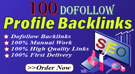 I'll create 100 Do follow High Authority Profile Backlink