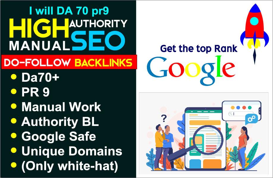 Create da70 pr9 high authority manual SEO dofollow backlinks
