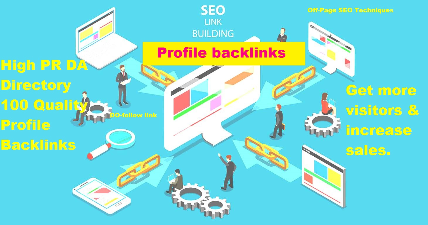 I will Create High PR DA Directory 100 Quality Profile Back links for SEO