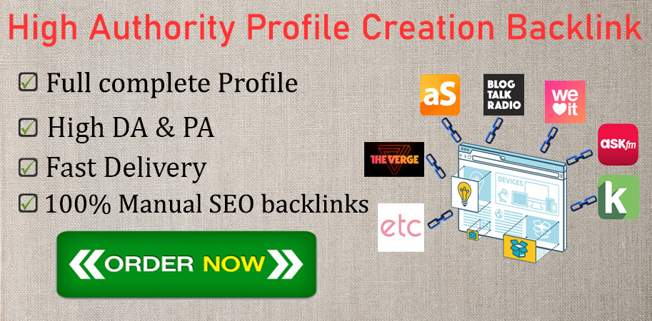 I will do 40 high DA & PA profile creation backlink manually