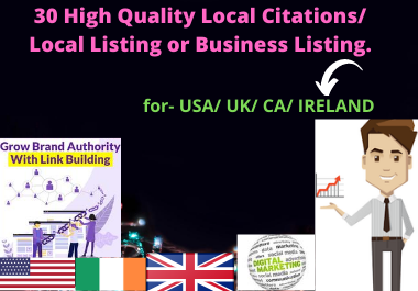 30 High Quality Local Citations / Local Listing or Business Listing.