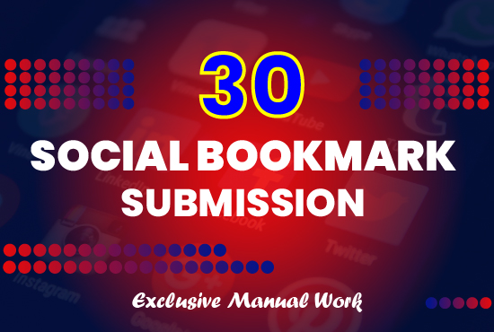 I Will Do 30 High-Quality Social Bookmark Submission Backlinks Manually