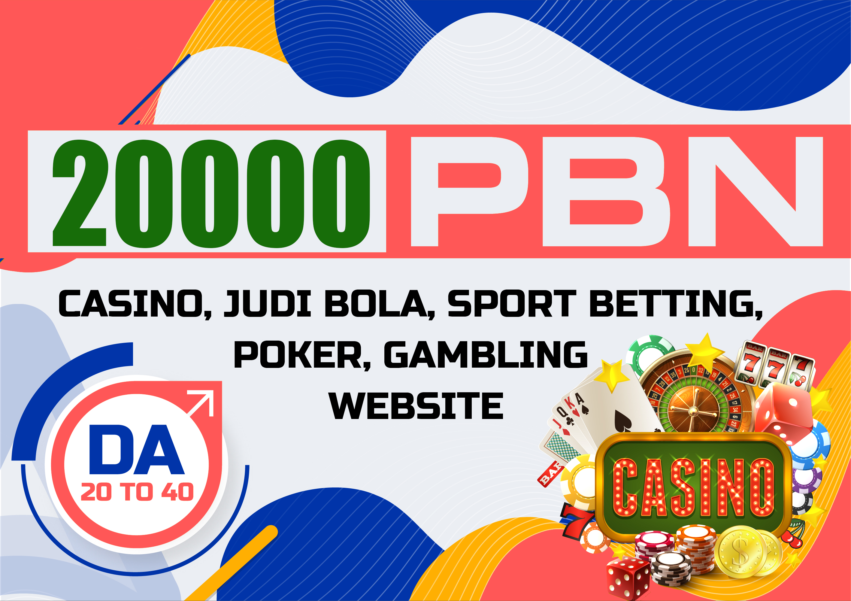 20000 Backlinks Casino Poker sports Betting Gambling sites to get google 1st page position