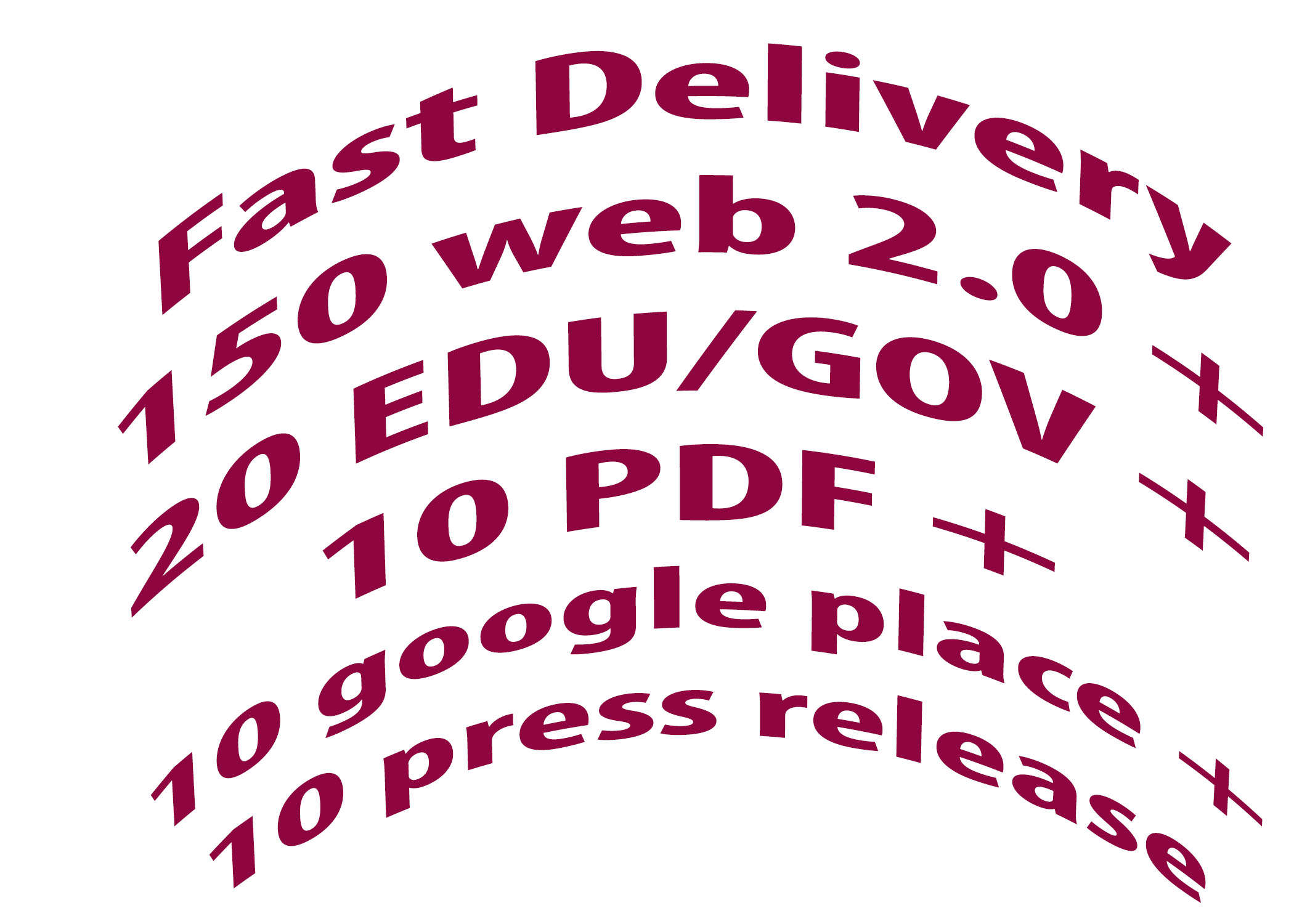 DA 80+ 150 web 2.0 + 20 EDU/GOV + 10 PDF + 10 google place + 10 press release