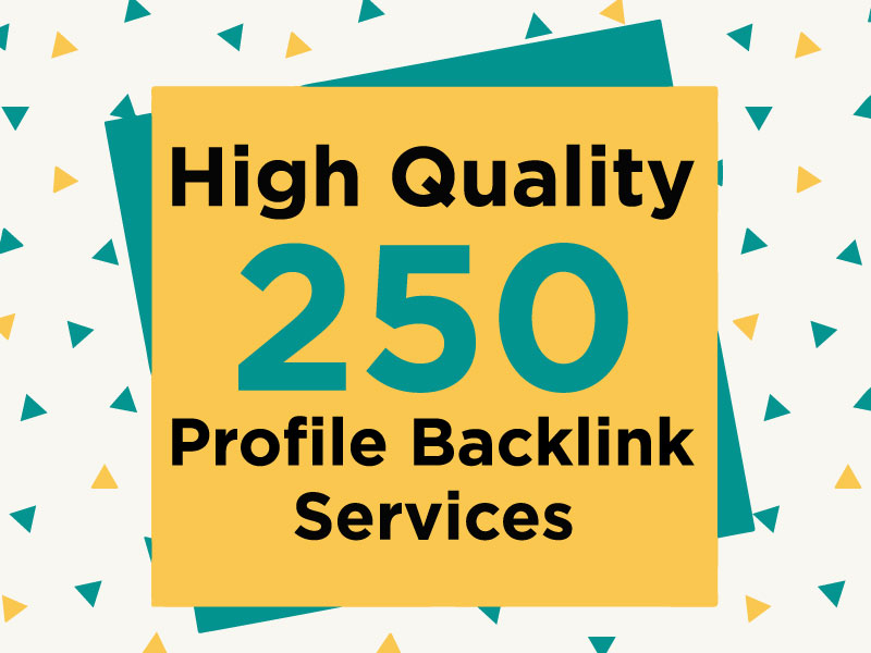 I Will Do Manually High DA 250 Profile Backlinks