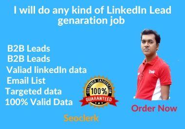 I will do b2b kind of LinkedIn lead generation job