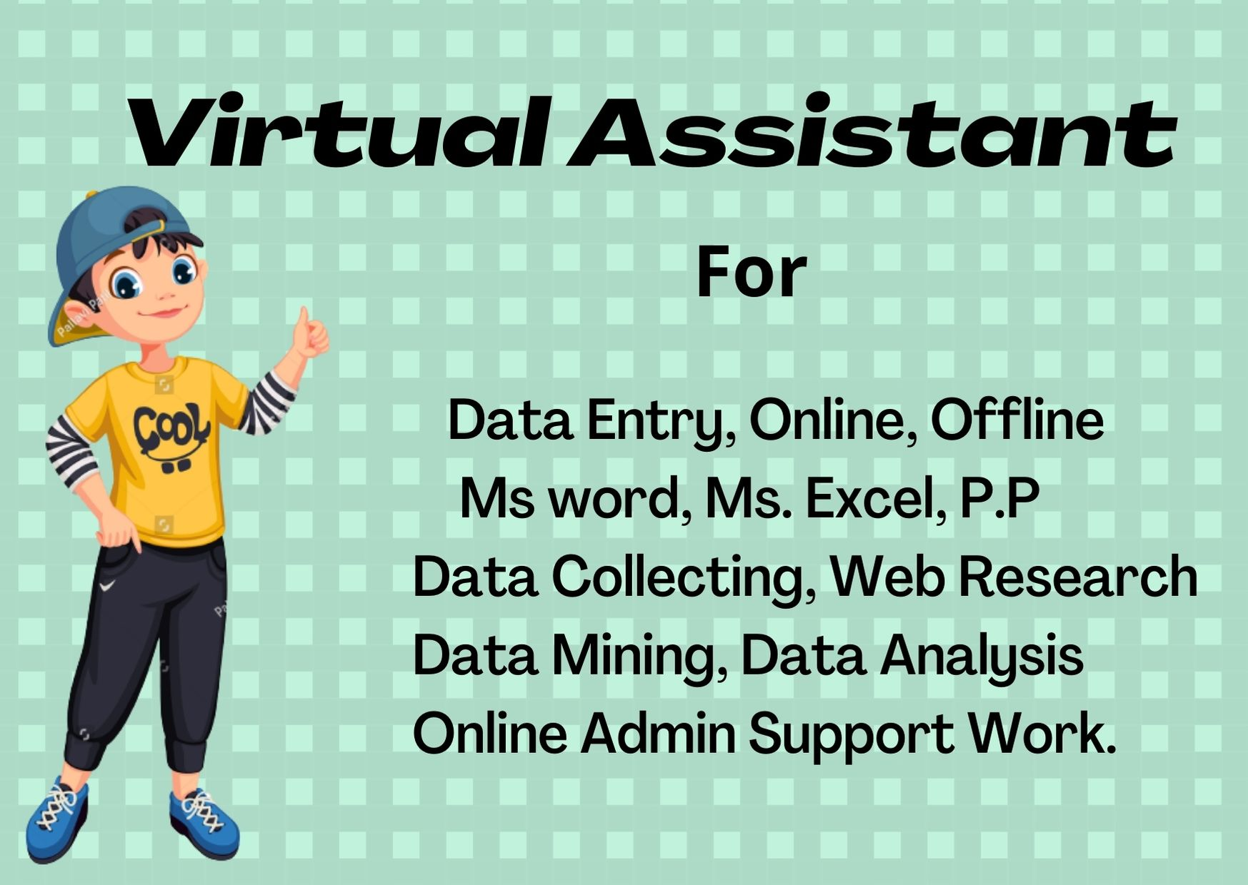 I will be your Virtual Assistant for Data Entry and Admin Support works