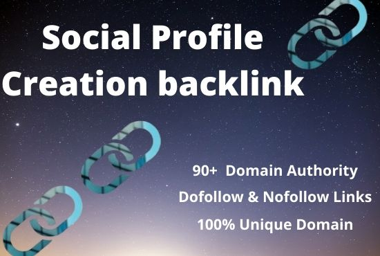 I will do 30 High Authority Social profile creation backlinks building