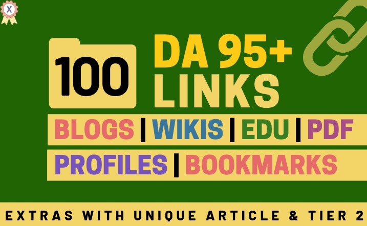 100+ High DA 95+ HQ Links to RANK your site by boosting your web authority