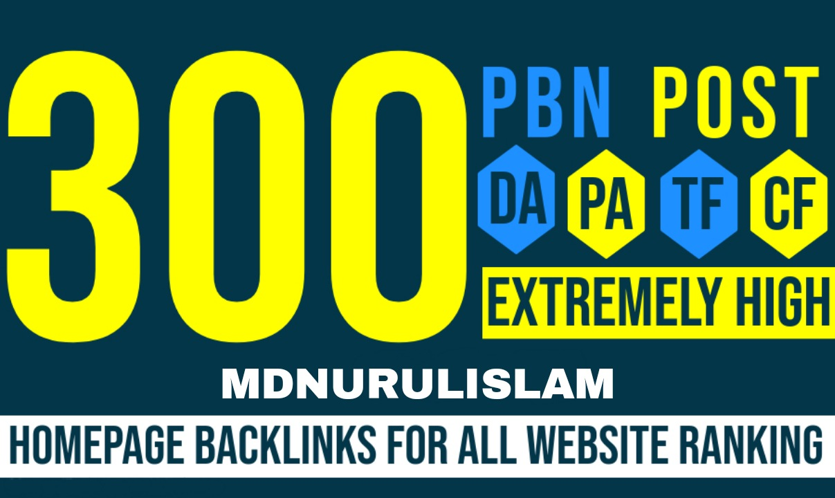 Get 300 Permanent PBNs Homepage Dofollow Backlinks - For Websites Ranking