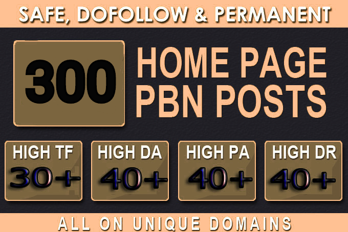 Get Powerful 300 permanent Back-link and PBN with High DA/PA on your Homepage with one of a kind sit