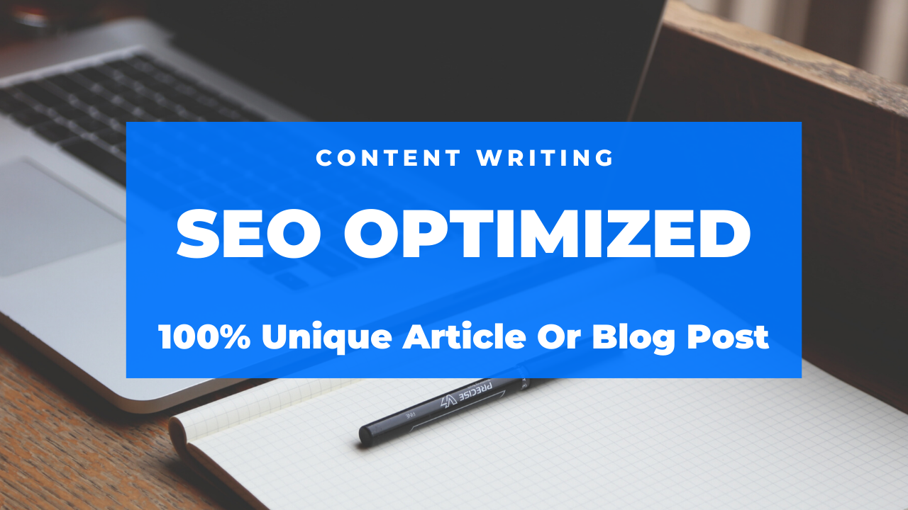 I Will write you a unique article or blog post that is SEO friendly